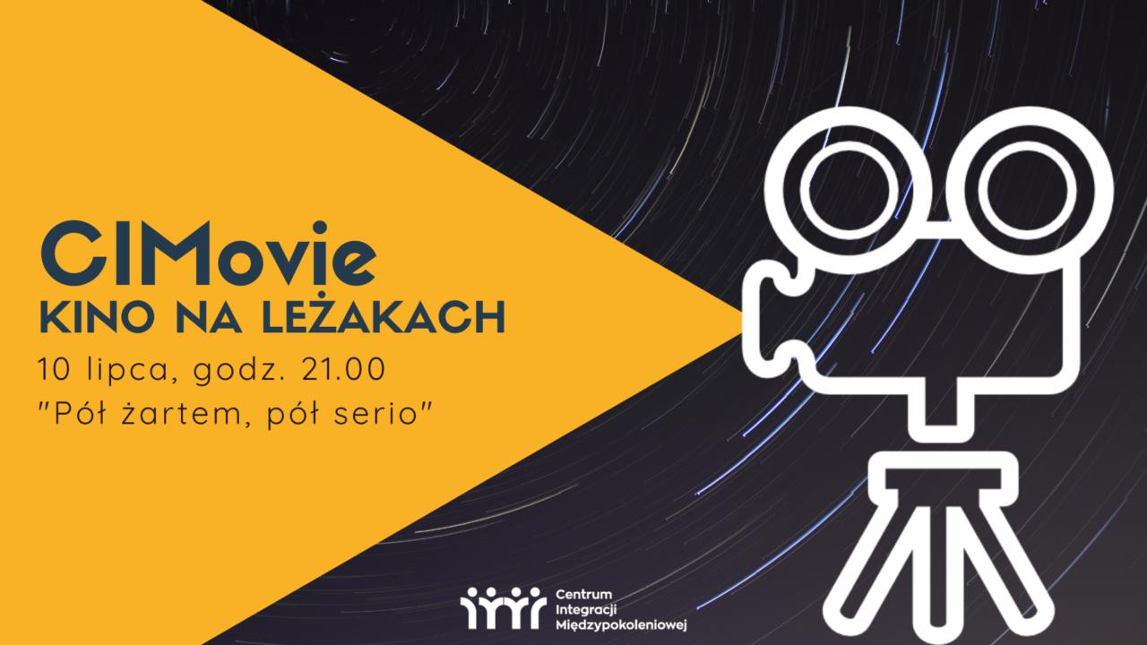 http://cimchorzow.pl/wp-content/uploads/2020/07/CIMovie-czyli-kino-na-leżakach-1280x720.png