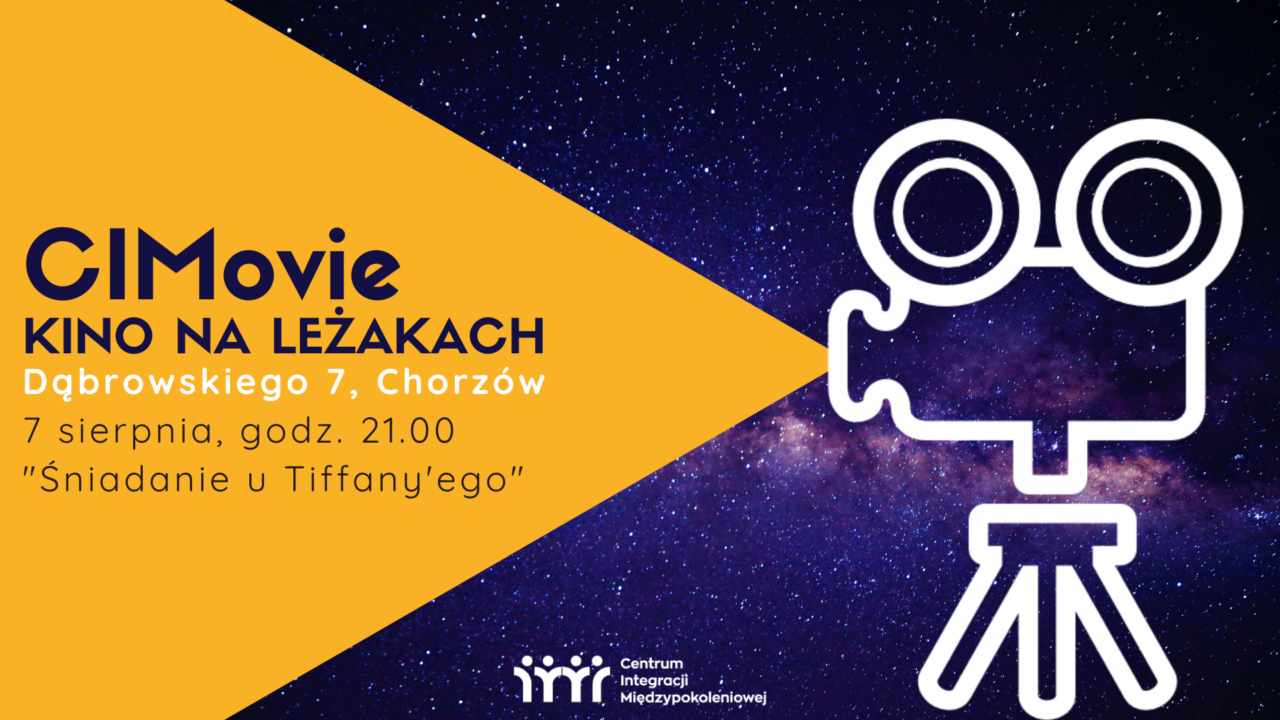 http://cimchorzow.pl/wp-content/uploads/2020/07/CIMovie-czyli-kino-na-leżakach-4-1280x720.png